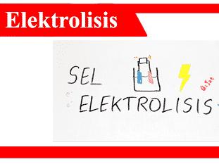 Sel-elektrolitik-Pengertian-Sifat-Jenis-Kegunaan-Contoh
