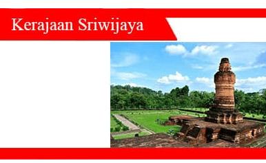 Kerajaan-Sriwijaya-Sejarah-Sumber-Masa-Penyebab-Raja